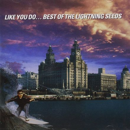 Like you do… Best of the Lightning Seeds