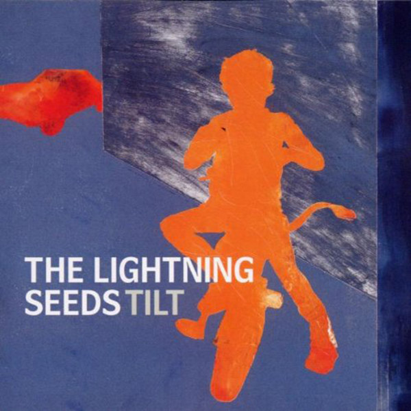 tilt---the-lightning-seeds